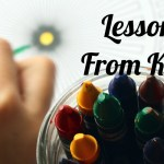 Lessons Learned from Kindergarten