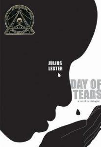 Day of Tears Novel by Julius Lester