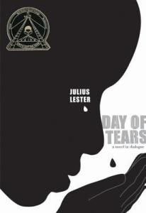 Day of Tears Novel by Julius Lester