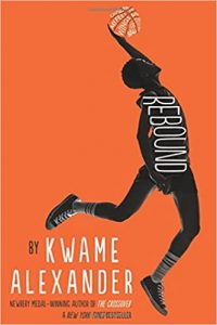The Rebound by Kwame Alexander