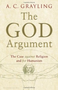 The God Argument by A. C. Grayling
