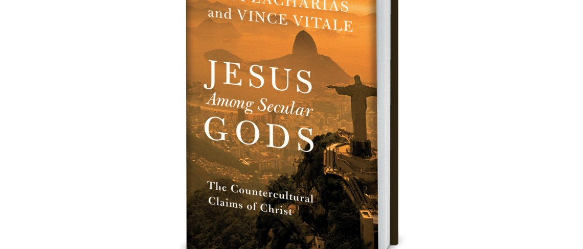 Jesus Among Secular Gods - by Ravi Zacharias and Vince Vitale