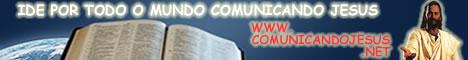 Veja este site! Comunique Jesus na Web