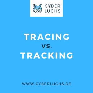 tracing vs. tracking