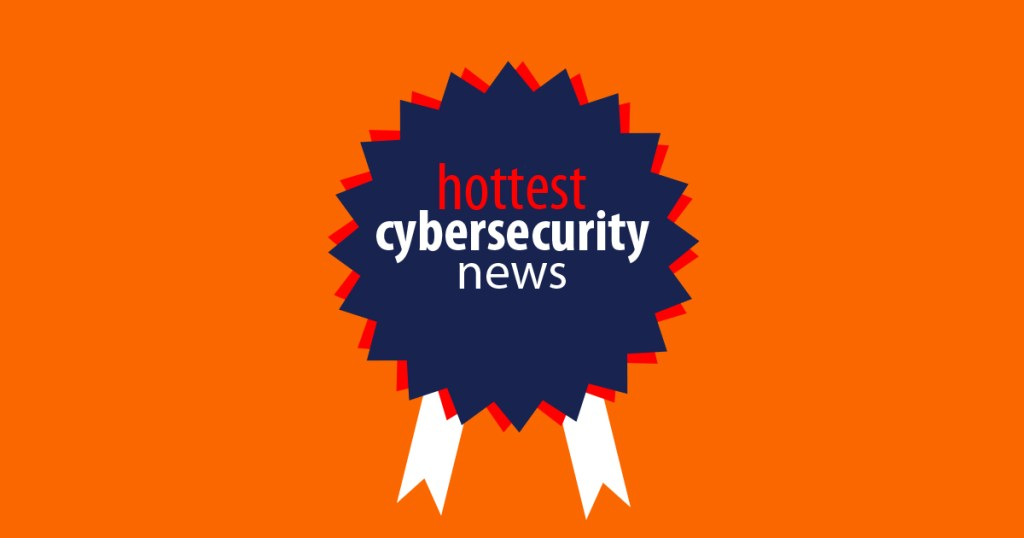 Last month's top cybersecurity stories – August 2018