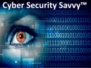 Cyber Security Savvy™