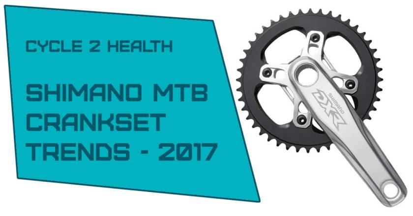 Shimano Mountain Bike Crankset Trends in 2017 and an introduction to the Hollow tech bottom bracket