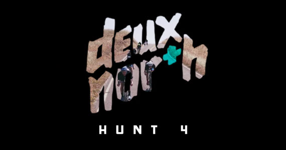 Released: Deux North Hunt 4