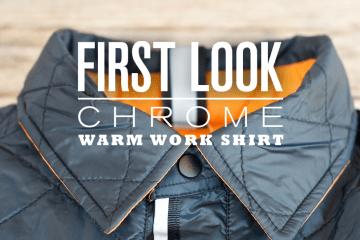 First Look: Chrome Warm Work Shirt