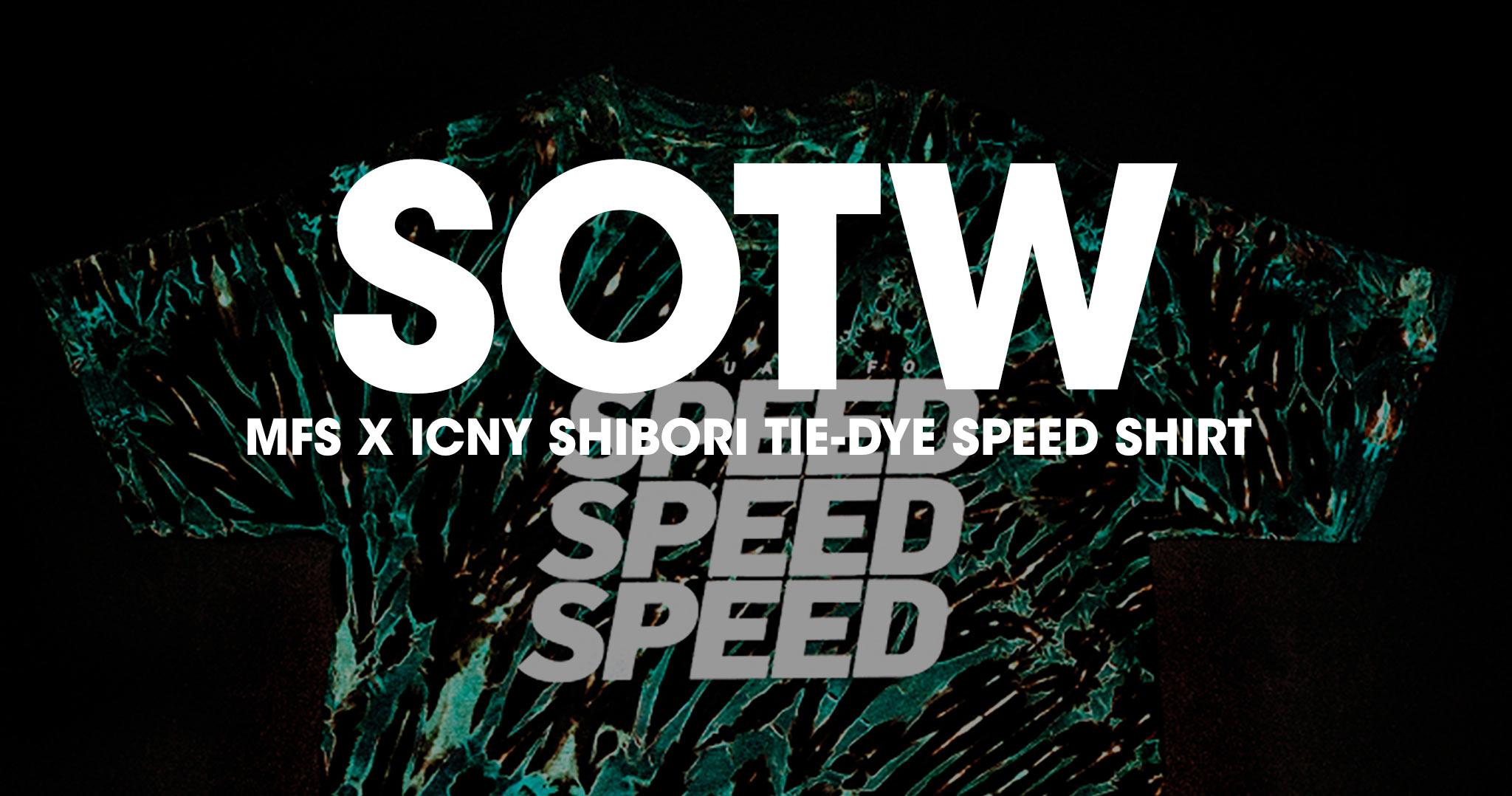 Shirt Of The Week: Manual For Speed X ICNY Shibori Tie-Dye SPEED Tee and Lookbook