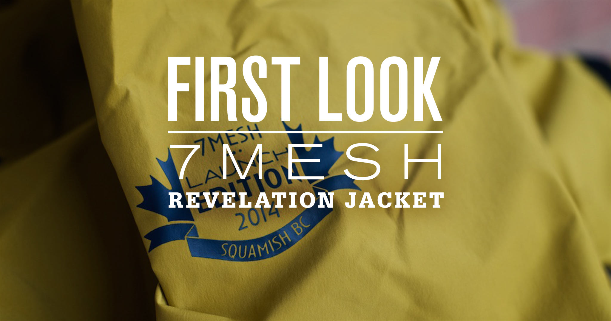 First Look: 7mesh Revelation Jacket Launch Edition