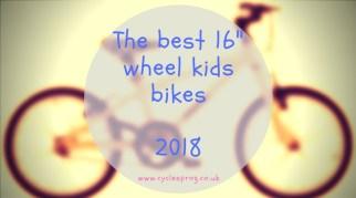 "The best 16"" wheel kids bikes 2018"
