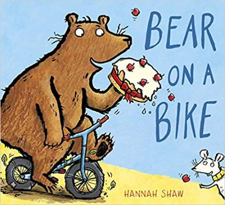 Bear on a Bike by Hannah Shaw - a great book about cycling for toddlers
