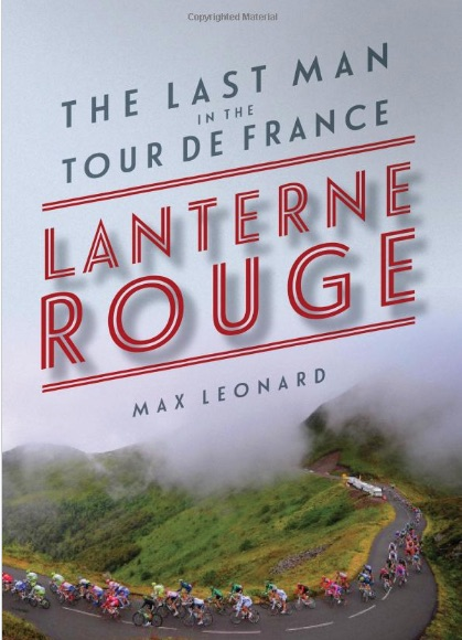 Cover page from The last man in the tour de france by max leonard