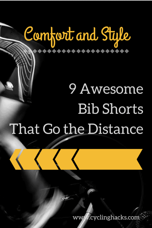 Comfort and Style - 9 Awesome Bib Shorts That Go the Distance