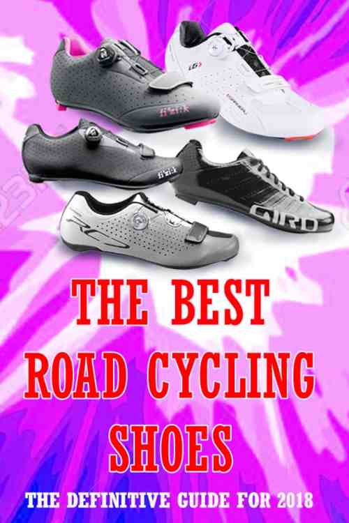 The Best Road Cycling Shoes: The Definitive Guide for 2018