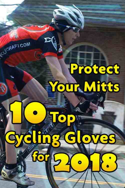 Protect Your Mitts: 10 Top Cycling Gloves for 2018