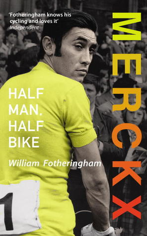 Book Review: Merckx – Half Man, Half Bike