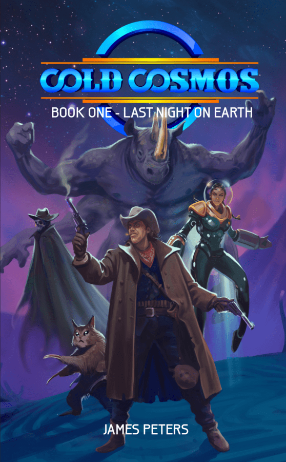 Cold Cosmos: Book 1 – Last Night on Earth