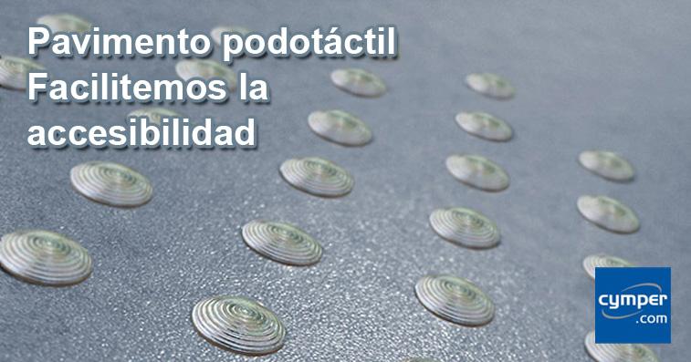Pavimento podotáctil - Facilitemos la accesibilidad