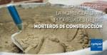 Nomenclatura y propiedades de los morteros de construcción