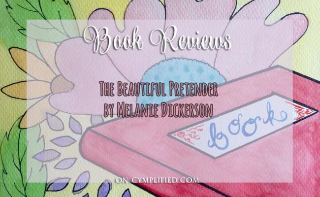 The Beautiful Pretender by Melanie Dickerson, Cymplified!