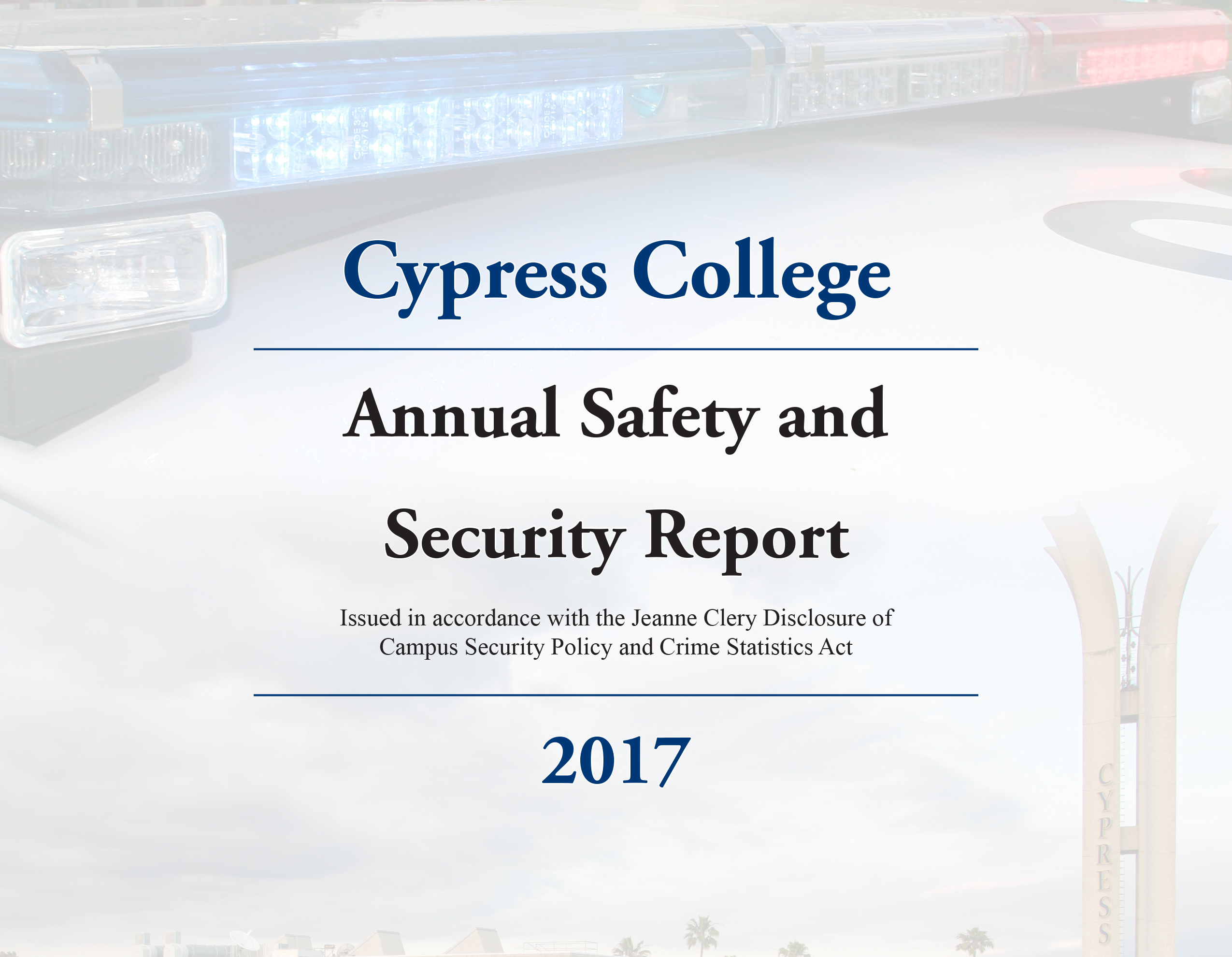 2017 Annual Safety and Security Report Now Available – Cypress College