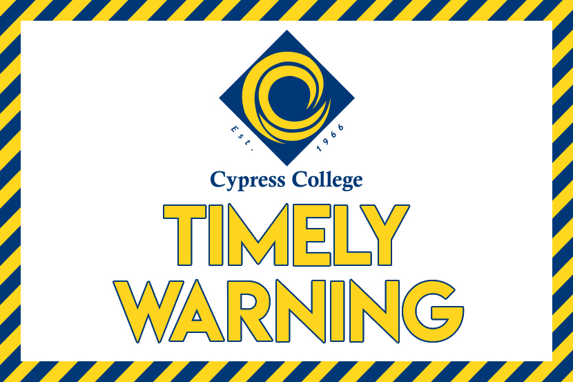 "Cypress College logo above words ""Timely Warning"""