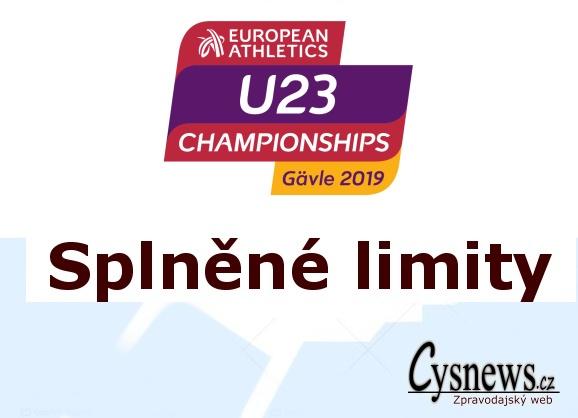 Splněné limity -MISTROVSTVÍ EVROPY KATEGORIE U23 ,10.- 14.7.2019