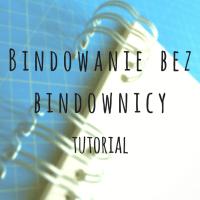 Bindowanie bez bindownicy - tutorial