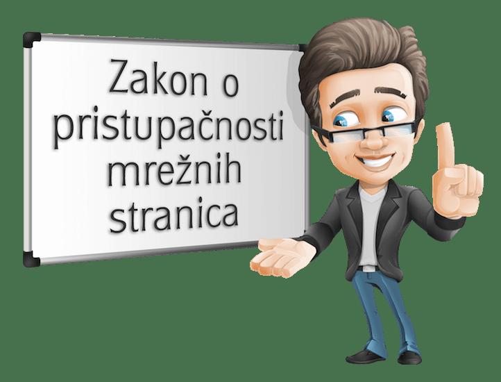 Crtež muškarca koji lijevom rukom traži pažnju a desnom rukom pokazuje na tablu na kojoj piše Zakon o pristupačnosti mrežnih stranica