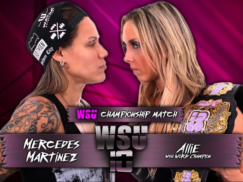 WSU World Championship - Mercedes Martinez vs. Allie (c)