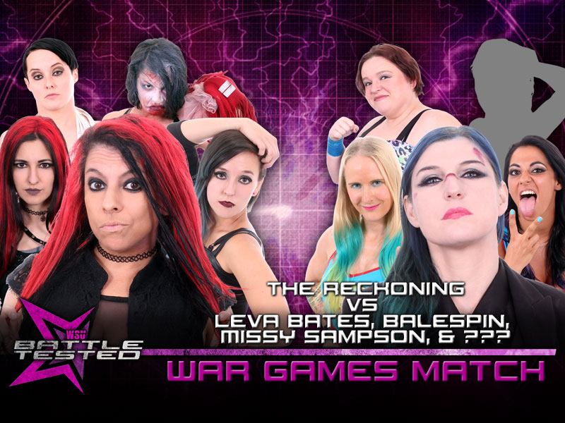 War Games Match - The Reckoning (Brittany Blake, Annie Social, Su Yung, Samantha Heights & Chrissy Rivera) vs. Leva Bates, Balespin (Zandra Bale & K.C. Spinelli), Missy Sampson & ???