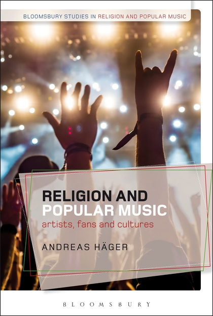 Religion and Popular Music Artists, Fans, and Cultures