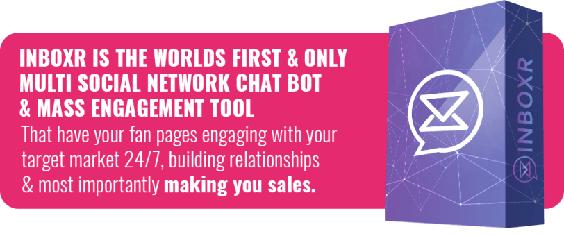 INBOXR is the Worlds First & Only Chat Bot For Multiple Social Networks 3