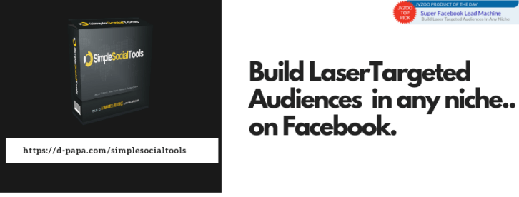 How To Build A Highly Targeted Audience on Social Media with Simple Social Tools 1