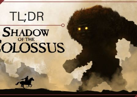 TL;DR Shadow of the Colossus
