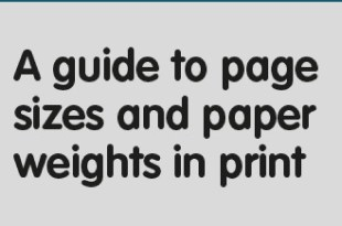 All you need to know about Page size and Paper weight in print