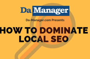 How To Dominate Using Local SEO