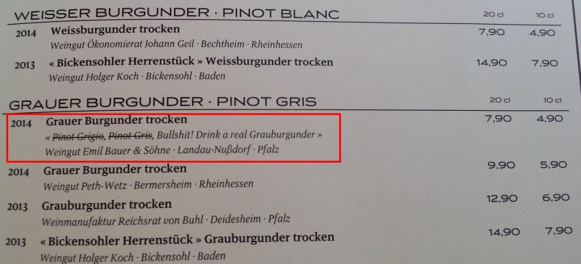 Bullshit - Drink a real Grauburgunder!