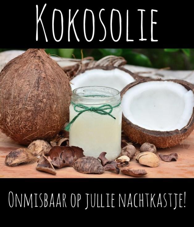 Kokosolie: Onmisbaar op jullie nachtkastje!