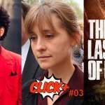Atriz de Smallville condenada, The Weeknd estrela série, novidades de The Last of Us