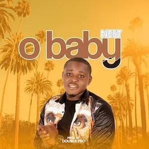 O baby - Nest [Single]