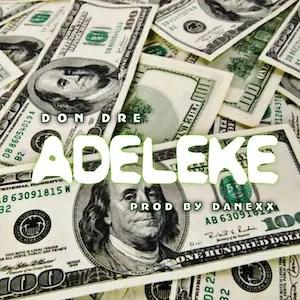 Adeleke - Don Dre 300