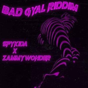 Bad Gyal Riddim - Spykida 480
