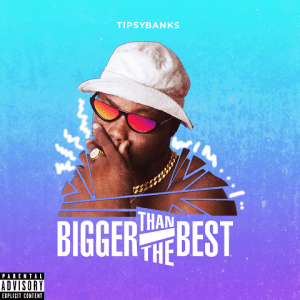 Bigger Than The Best - Tipsybanks 480