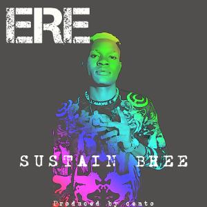 Ere - Sustain Bhee 480