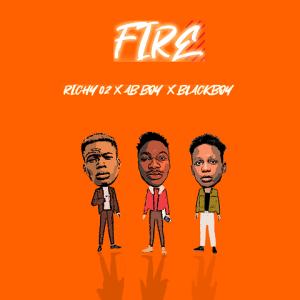 Fire - Richy02 ft. Ab Boy, Blackboy 480