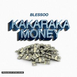 Kakaraka Money - Blessoo 480