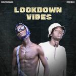Lockdown Vibes - Dozobwoi, Zeeboi 480